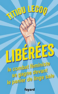 """Couverture de """"Libérées"""" de Titiou Lecoq"""