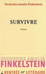 Couverture de Survivre de Frederika Finkelstein