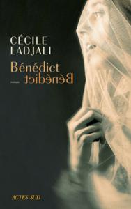 """Couverture de """"Bénédict"""" de Cécile Ladjali"""