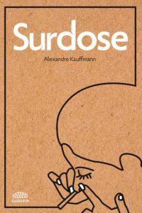 Couverture de Surdose d'Alexandre Kauffmann