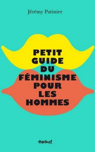 Petit guide du féminisme de Jérémy Patinier