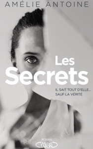 Couverture des Secrets Amélie Antoine